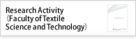 Research Activity(Faculty of Textile Science and Technology)